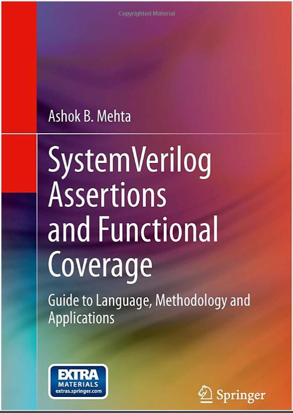 Book on SystemVerilog Assertions and Functional Coverage by Ashok Mehta